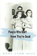 people-who-dont-know-they-are-dead-gary-leon-hill