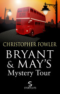Bryant and May's Mystery Tour