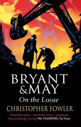 Bryant and May On The Loose