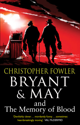 Bryant and May and the Memory of Blood