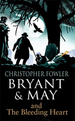 Bryant and May and the Bleeding Heart