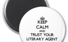 keep_calm_and_trust_your_literary_agent_magnet-r1f8b544ccac44e6c8f15a9d242af0feb_x7js9_8byvr_324