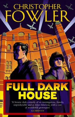 Full Dark House